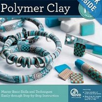 "Книга по лепке из полимерной глины ""Polymer Clay 101: Master Basic Skills and Techniques Easily through Step-by-Step Instructio"""