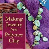 "Книга по лепке из полимерной глины ""Making Jewelry from Polymer Clay"""