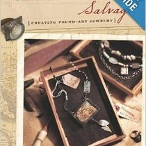 "Книга по изготовлению бижутерии ""Semiprecious Salvage: Creating Found-Art Jewelry"""