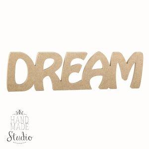 """Слово """"Dream"""" №1"""