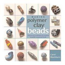 """Книга по лепке из полимерной глины """"Making Polymer Clay Beads"""""""