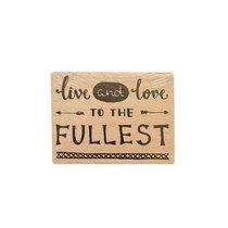 """Силиконовый штамп на деревянном блоке """"live and love to the FULLEST"""""""