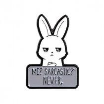 """Металлический значок """"Me?Sarcastic?NEVER"""", 2,2х3 см"""