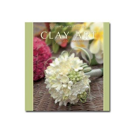 Книга по лепке цветов «Clay Art for All Seasons»